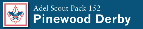 Adel Scout Pack 152 Pinewood Derby