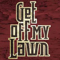 Get Off My Lawn - Classic Rock Band