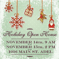 Annual Holiday Open House - Adel Iowa