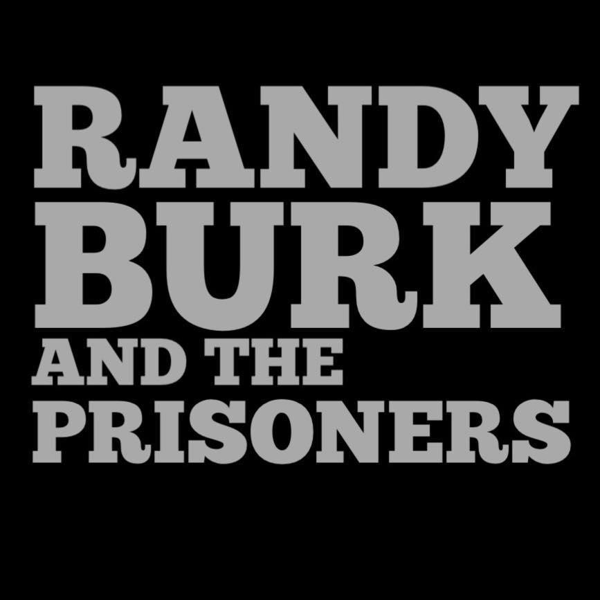RandyBurkandthePrioners